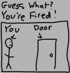 Tu sei licenziato!