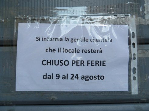 Typical sign on a local restaurant. Nice break for the employees, paid of course!