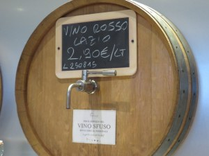 Vino sfuso at a very good price. They even sell bottles in case you forgot yours.